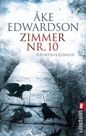 Zimmer Nr. 10: Der siebte Fall für Erik Winter (Ein Erik-Winter-Krimi)  by  Åke Edwardson