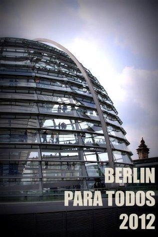 Berlín para todos 2012 Carmen Voces