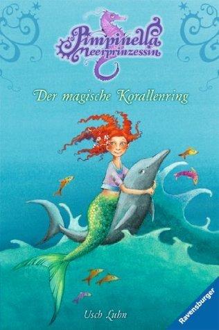 Pimpinella Meerprinzessin 2: Der magische Korallenring  by  Usch Luhn