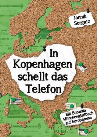 In Kopenhagen schellt das Telefon: Mit Borussia Mönchengladbach auf Europareise  by  Jannik Sorgatz