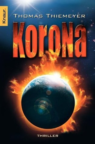 Korona: Mysterythriller Thomas Thiemeyer