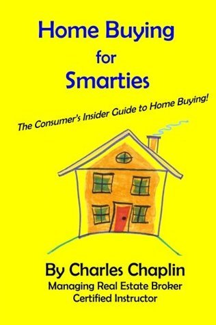 Home Buying For Smarties  by  Charles Chaplin