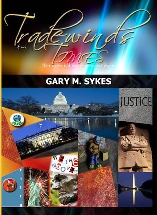 Tradewinds of Our Times Gary Sykes