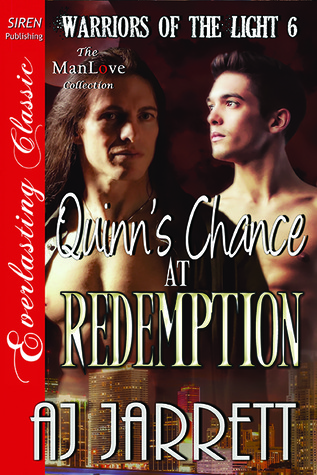 Quinns Chance at Redemption (Warriors of the Light #6)  by  A.J. Jarrett