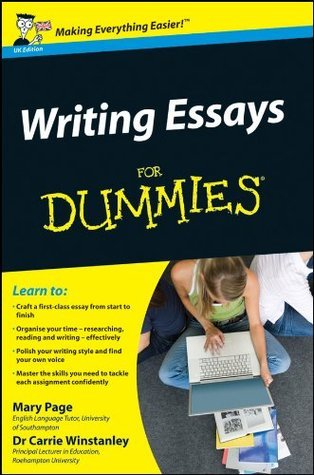 Writing Essays For Dummies  by  Carrie Winstanley