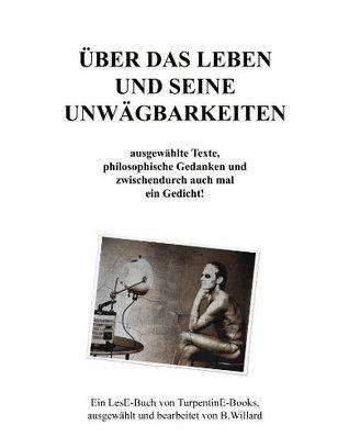 Über das Leben und seine Unwägbarkeiten (Turpentine LesE-Buch)  by  B. Willard