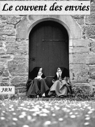 Le couvent des envies Jean-Baptiste Messier