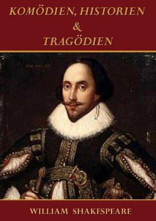 KOMÖDIEN, HISTORIEN & TRAGÖDIEN  (aktiven Index)  by  William Shakespeare