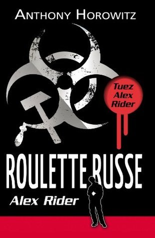 Roulette Russe (French Edition) (Alex Rider, #10) Anthony Horowitz
