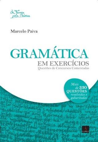 Gramática em Exercícios  by  Marcelo Paiva