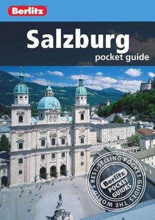 Berlitz: Salzburg Pocket Guide Berlitz Publishing Company