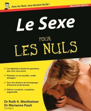 Le Sexe (Pour les Nuls) Marianne Pauti