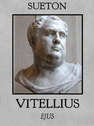 Aulus Vitellius (Kaiserbiographien)  by  G Sueton
