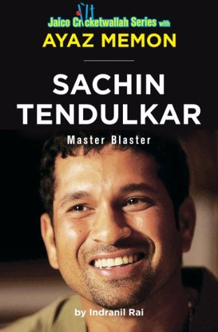 Sachin Tendulkar: Master Blaster  by  Ayaz Memon