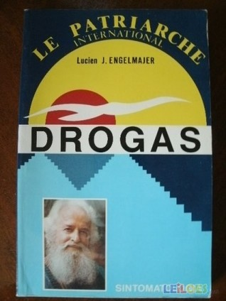 Le Patriarche: Pour Les Drogués, Lespoir Lucien Joseph Engelmajer