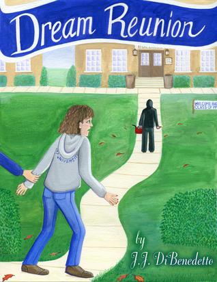 Dream Reunion (Dreams, #6) J.J. DiBenedetto