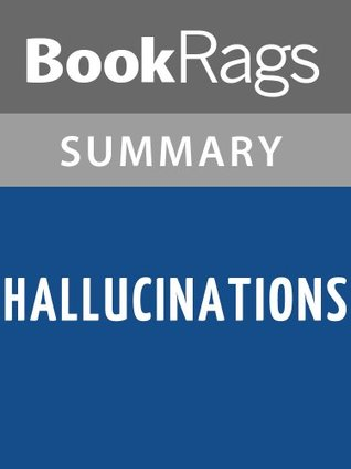 Hallucinations Oliver Sacks l Summary & Study Guide by BookRags