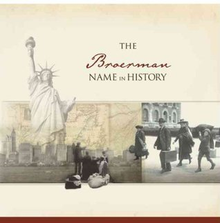 The Broerman Name in History  by  Ancestry.com