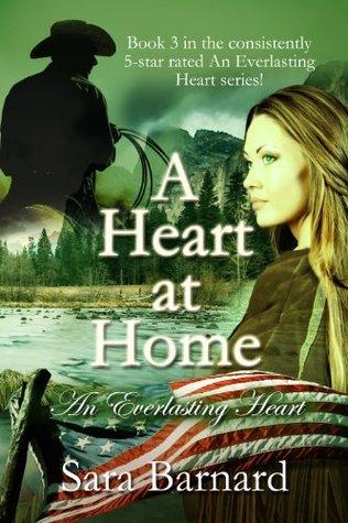 A Heart at Home (Everlasting Heart Series)  by  Sara Barnard