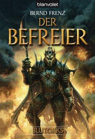 Blutorks 3: Der Befreier Bernd Frenz