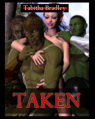 Taken [The Diranda Saga] Tabitha Bradley