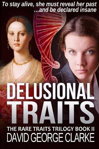 Delusional Traits David George Clarke