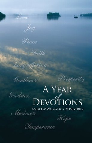 A Year of Devotions  by  Andrew Wommack