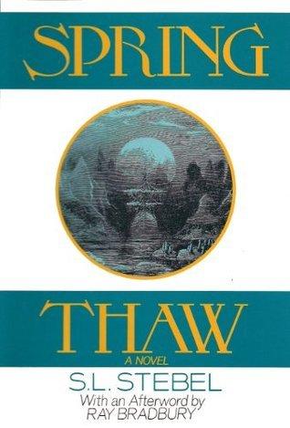 Spring Thaw S.L. Stebel