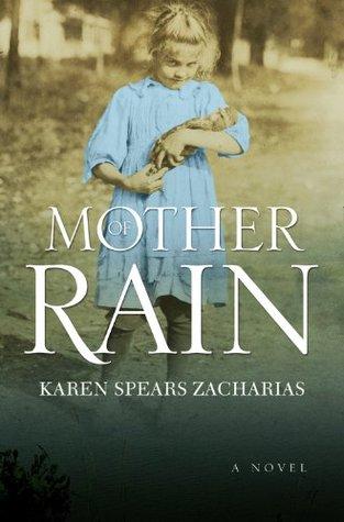 Mother of Rain Karen Spears Zacharias