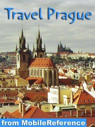 Travel Prague, Czech Republic 2011 - Illustrated Guide, Phrasebook & Maps. Entertainment Bonus: FREE Sudoku Puzzles & The Memoirs of Sherlock Holmes & The Metamorphosis Kafka by MobileReference