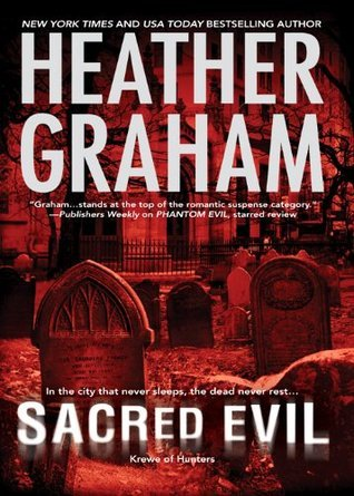 Sacred Evil (Krewe of Hunters - Book 3)  by  Heather Graham