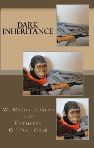 Dark Inheritance  by  W. Michael Gear