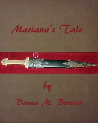 Marianas Tale (Entangled Love Book 1) Donna M. Berrier