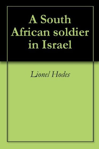 A South African soldier in Israel  by  Lionel Hodes