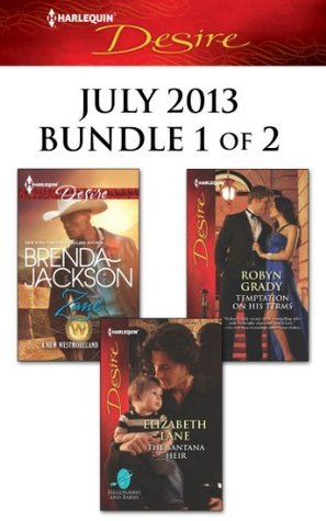 Harlequin Desire July 2013 - Bundle 1 of 2: Zane/The Santana Heir/Temptation on His Terms  by  Brenda Jackson