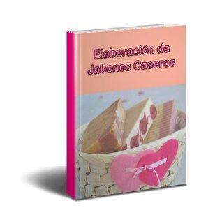 Elaboración de Jabones Caseros  by  Anonymous