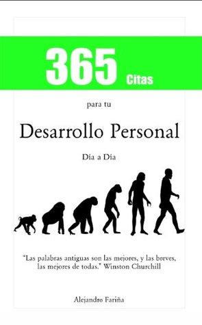 365 Citas para tu Desarrollo Personal  by  Alejandro Fariña Cotarelo