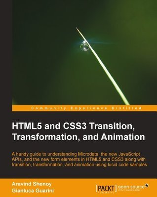 HTML5 and CSS3 Transition, Transformation, and Animation Aravind Shenoy