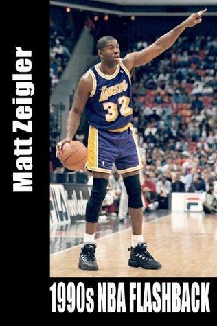 1990s NBA Flashback Matt Zeigler