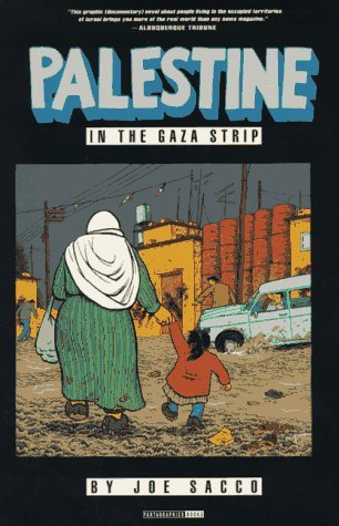Palestine, Vol. 2: In the Gaza Strip  by  Joe Sacco