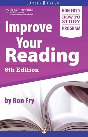 Improve Your Reading: Sixth Edition Ron Fry