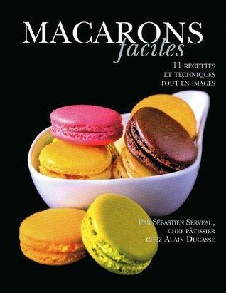 Macarons faciles Alain Ducasse