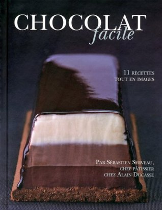 Chocolat facile  by  Alain Ducasse