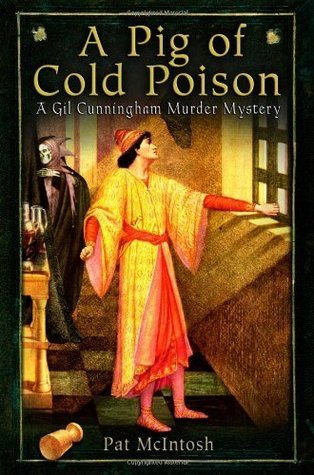 A Pig of Cold Poison (Gil Cunningham, #7) Pat McIntosh