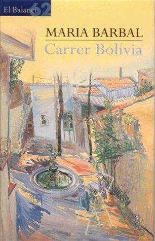 Carrer Bolívia Maria Barbal