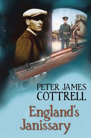 Englands Janissary  by  Peter James Cottrell