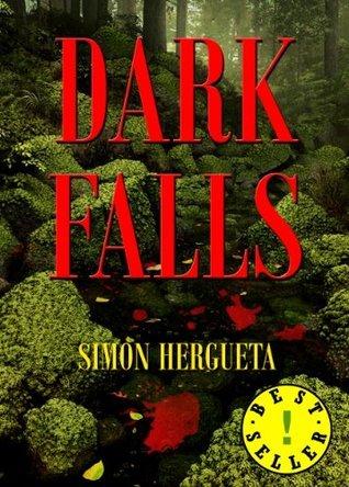 Dark Falls Simón Hergueta