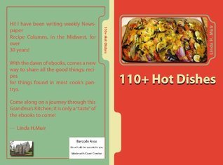 110+ HOT DISHES  by  Linda H. Muir