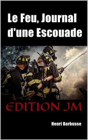 Le Feu, journal dune escouade  by  Henri Barbusse