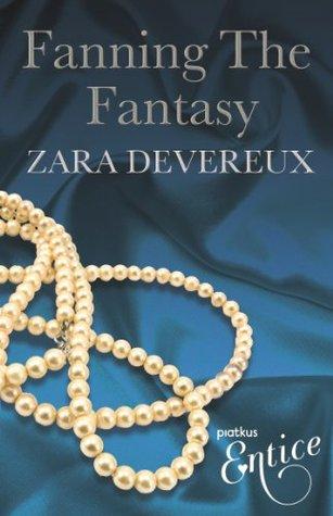 Fanning The Fantasy (X Libris Series)  by  Zara Devereux